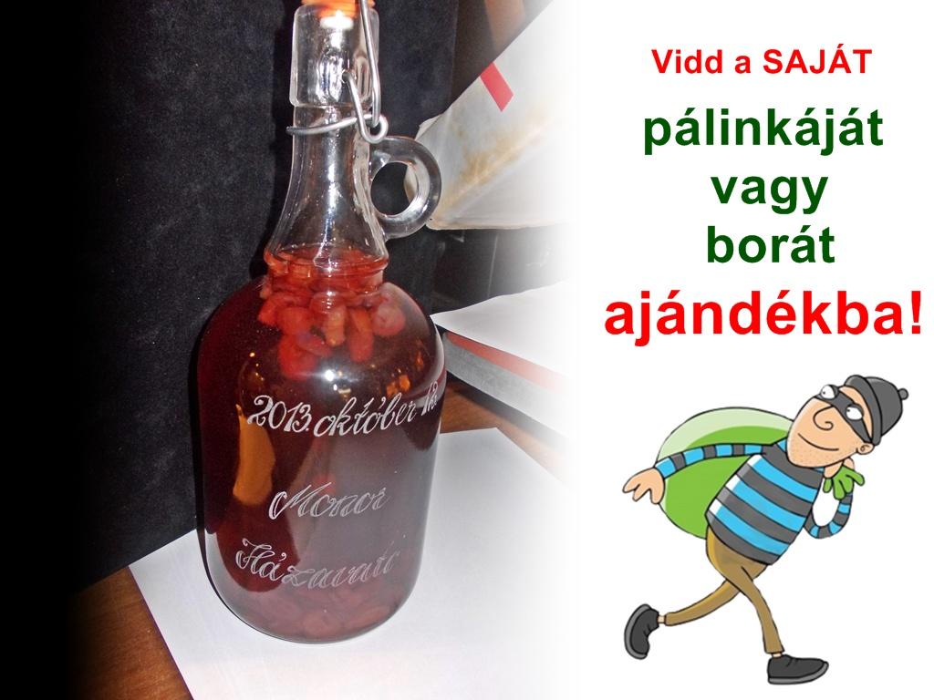 pálinkáról szóló idézetek Gravír Most Tatabánya   Gravírozott bor, pálinka Gravír Most